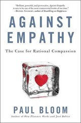 Against Empathy | Paul Bloom | 9780062339331