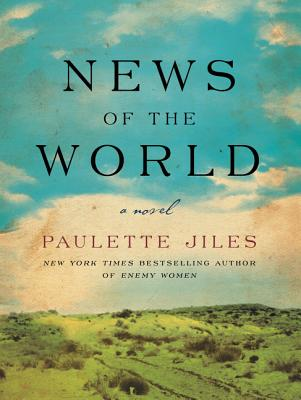 News of the world | Paulette Jiles | 9780062409201