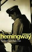To Have and Have Not | Ernest Hemingway |