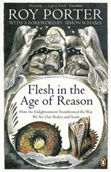 Flesh in the Age of Reason | Roy Porter | 9780140167351