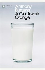 Penguin modern classics Clockwork orange | Anthony Burgess |