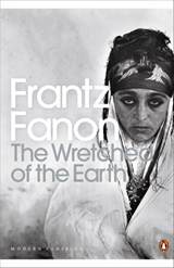Wretched of the Earth | Frantz Fanon | 9780141186542