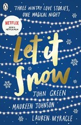 Let it snow | John Green |