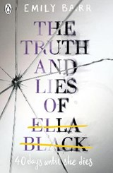 Truth and Lies of Ella Black | Emily Barr | 9780141367002