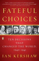Fateful Choices | Ian Kershaw | 9780143113720