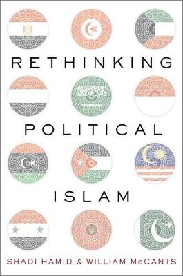 Rethinking Political Islam | Shadi Hamid | 9780190649203