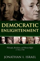 Democratic Enlightenment | Jonathan Israel | 9780199668090