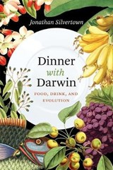 Dinner with Darwin | Jonathan Silvertown | 9780226245393
