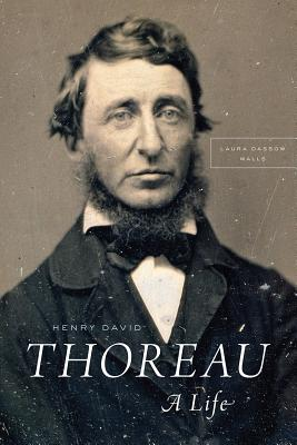 Henry david thoreau: a life | Laura Dassow Walls | 9780226344690