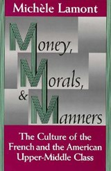 Money, Morals, & Manners | Lamont | 9780226468174