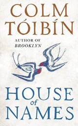 House of Names | Colm Toibin | 9780241257685