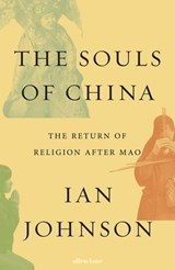 Souls of china | Ian Johnson | 9780241305270