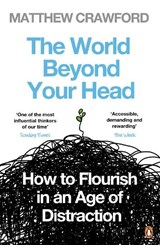 World Beyond Your Head, Thetion, | Matthew Crawford | 9780241959442