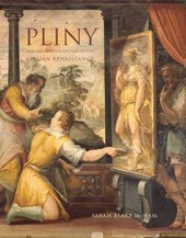 "Pliny and the Artistic Culture of the Italian Renaissance - The Legacy of the ""Natural History"""