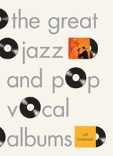 The great jazz and pop vocal albums | Will Friedwald | 9780307379078