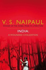 India: A Wounded Civilization | Vs Naipaul | 9780330522717