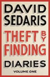 Theft by finding | David Sedaris | 9780349120737