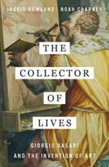 Collector of lives | Rowland, Ingrid ; Charney, Noah | 9780393241310