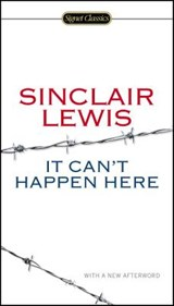 It Can't Happen Here | Sinclair Lewis | 9780451465641