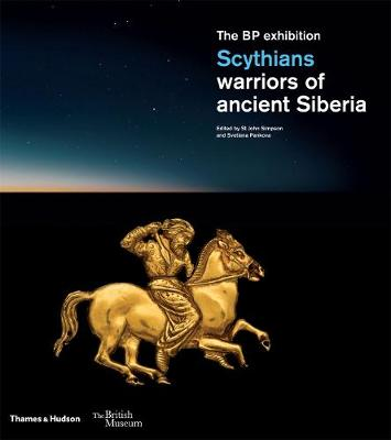 Scythians: warriors of ancient siberia | Simpson, St. John ; Pankova, Svetlana | 9780500021286