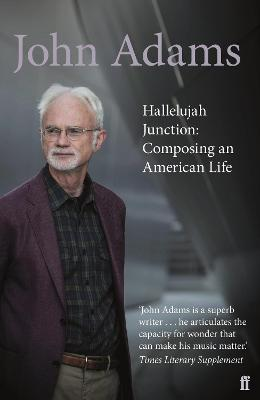 Hallelujah Junction | John Adams | 9780571231164