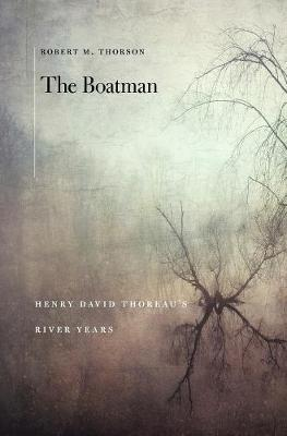 The Boatman | Robert M. Thorson | 9780674545090