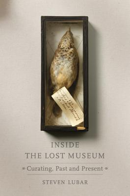Inside the Lost Museum | Lubar, Steven | 9780674971042