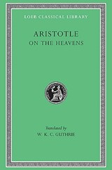 On the Heavens L338 V 6 (Trans. Guthrie)(Greek) | Aristotle | 9780674993723