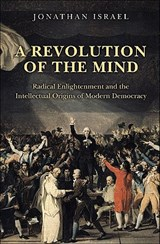 A Revolution of the Mind | Jonathan Israel | 9780691152608