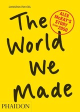 World We Made | Jonathon Porritt | 9780714863610