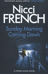 Sunday morning coming down | Nicci French | 9780718179670