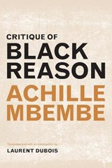 Critique of Black Reason | Achille Mbembe | 9780822363439