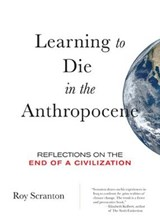Learning to Die in the Anthropocene | Roy Scranton | 9780872866690