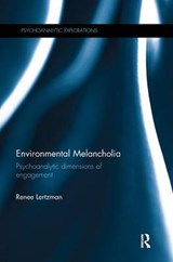 Environmental Melancholia | Renee Lertzman | 9781138737792