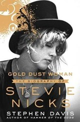 Gold dust woman the autobiography of stevie nicks | Stephen Davis | 9781250032898