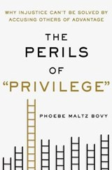 "The Perils of ""Privilege"" 