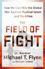 The Field of Fight | Flynn, Michael T. ; Ledeen, Michael | 9781250106223