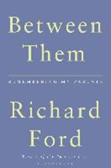 Between Them | Richard Ford | 9781408884690
