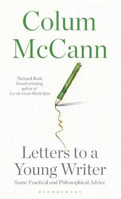 Letters to a Young Writer | Colum McCann | 9781408885031