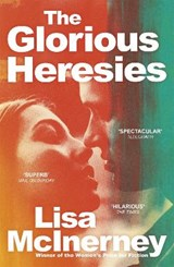 Glorious heresies | Lisa McInerney | 9781444798883