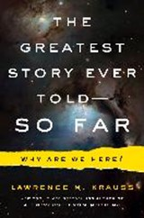 Greatest story ever told so far | Lawrence M. Krauss | 9781471138546