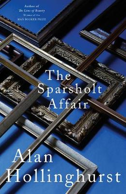 Sparsholt affair | Alan Hollinghurst | 9781509844937