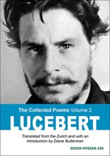The Collected Poems Volume | Lucebert | 9781557134349