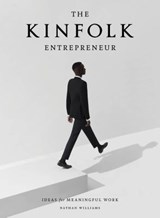 Kinfolk entrepreneur | Nathan Williams | 9781579657581