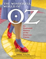The Wonderful World of Oz | John Fricke | 9781608935048