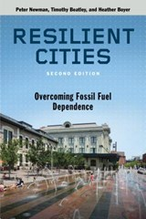 Resilient Cities | Newman, Peter | 9781610916851