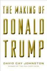 The Making of Donald Trump | David Cay Johnston | 9781612196329