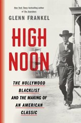 High Noon | Glenn Frankel | 9781620409480