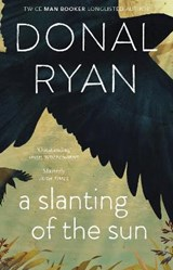 Slanting of the sun | Donal Ryan | 9781784160241