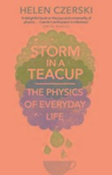 Storm in a teacup | Helen Czerski | 9781784160753
